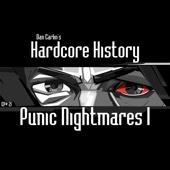 Episode 21 - Punic Nightmares I (feat. Dan Carlin) - Dan Carlin's Hardcore History