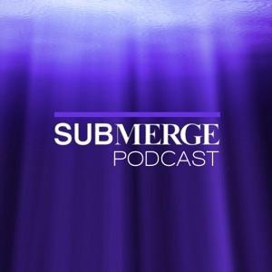 Submerge - Pure Podcast