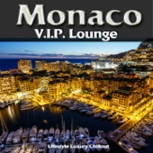 Monaco V.I.P. Lounge (Luxury Lifestyle Chillout del Mar)