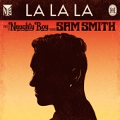 Naughty Boy - La La La (feat. Sam Smith) artwork