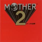 MOTHER2 ギーグの逆襲 (Original Soundtrack)