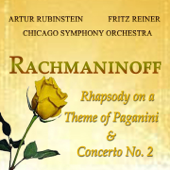 Rachmaninoff: Rhapsody on a Theme of Paganini & Concerto No. 2