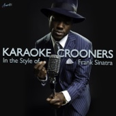 Karaoke Crooners (In the Style of Frank Sinatra)