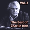 The Best of Charlie Rich, Vol. 3, Charlie Rich