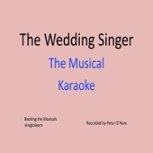 The Wedding Singer Musical - Karaoke