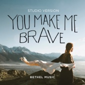 You Make Me Brave (Studio Version) - Single cover art