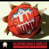 Slam Dunk (feat. Kstylis) - Single ジャケット写真