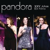 Pandora - XXV Años (En Vivo)