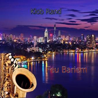 Feu Bariem – Klob Rand