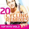 20 Cycling Remixes - Top Hits! vol. 2