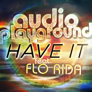 Audio Playground - Hors de portée [Have It]