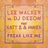 Freak Like Me (feat. Katy B & MNEK) [Radio Edit] - Single