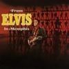 From Elvis in Memphis - Elvis Presley, Elvis Presley
