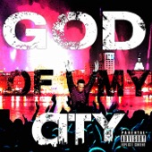 God of My City