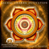 [Download] Sacral Chakra Activation Guided Meditation MP3