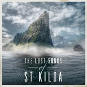 The Lost Songs of St. Kilda