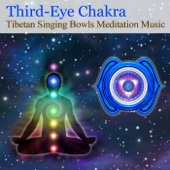Tibetan Singing Bowls Meditation Music for Chakra Healing: Third-Eye Chakra (For Intuition & Perception)