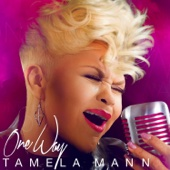 One Way - Tamela Mann Cover Art