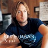 Be Here, Keith Urban