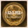 Live at the Isaac Theatre Royal - EP, Fly My Pretties