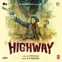 Highway (Original Motion Picture Soundtrack) - Sultana & Jyoti Nooran