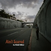 Ain't Scared