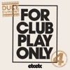 For Club Play Only, Pt. 4 - Single, Duke Dumont