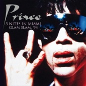 Live at the Miami Glam Slam: 3 Nites in June 94 (Remastered) - Prince