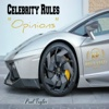 Celebrity Rules: Opinions - Single