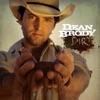 Dirt, Dean Brody