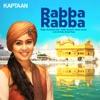 Rabba Rabba From Kaptaan Single