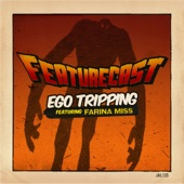 Ego Tripping (feat. Farina Miss) - EP cover art
