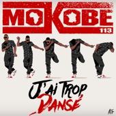J'ai trop dansé Mokobé