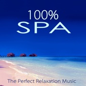 100% Spa – The Perfect Relaxation Music for Spa Treatments in Luxury Hotels & Resorts