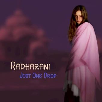 Just One Drop – Radharani