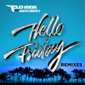 Hello Friday (feat. Jason Derulo) [Remixes] - EP cover art