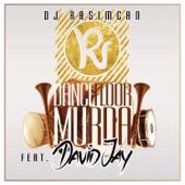 [Download] Dancefloor Murda (feat. David Jay) MP3
