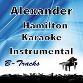 Alexander Hamilton (In the Style of Hamilton) [Karaoke Instrumental]