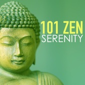 101 Zen Serenity - Relaxation Meditation Asian Yoga Songs for New Age Study, Massage and Deep Baby Sleep