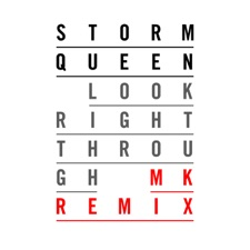 Look Right Through by Storm Queen