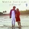 Mora Saiyaan - Single