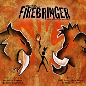 Firebringer (Original Cast Recording)