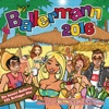 Ballermann 2016 - Die besten Mallorca XXL Schlager Hits - Party vom Opening bis zum Closing und Oktoberfest