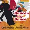 Dance Baby Dance (Feat. Stella Jones)