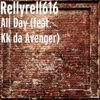 All Day (feat. Kk da Avenger) - Single