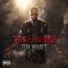 Fuh What? - Single, Tech N9ne