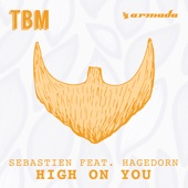 High On You (feat. Hagedorn) - Sebastien