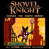 "Strike the Earth (feat. Kevin Villecco) [from ""Shovel Knight""] - Single"