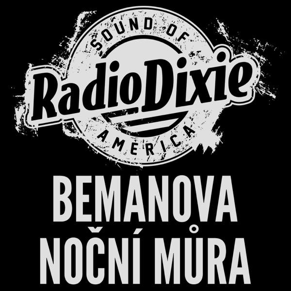 RadioDixie - Bemanova Noční můra