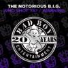 Who Shot Ya? / Warning - EP, The Notorious B.I.G.